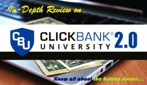 Read more about the article A Clickbank University 2 Review: What they hide!