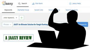 Read more about the article What the Jaaxy Keyword Research Tool Is? – A Jaaxy Review