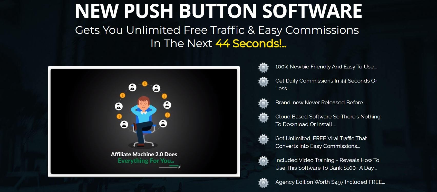 B. The Auto Affiliate machine 2.0 - commission within 44 seconds