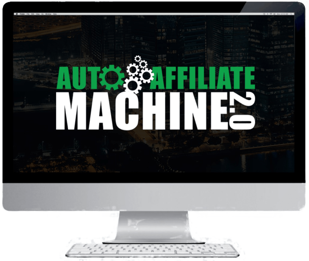 The Auto Affiliate Machine 2.0