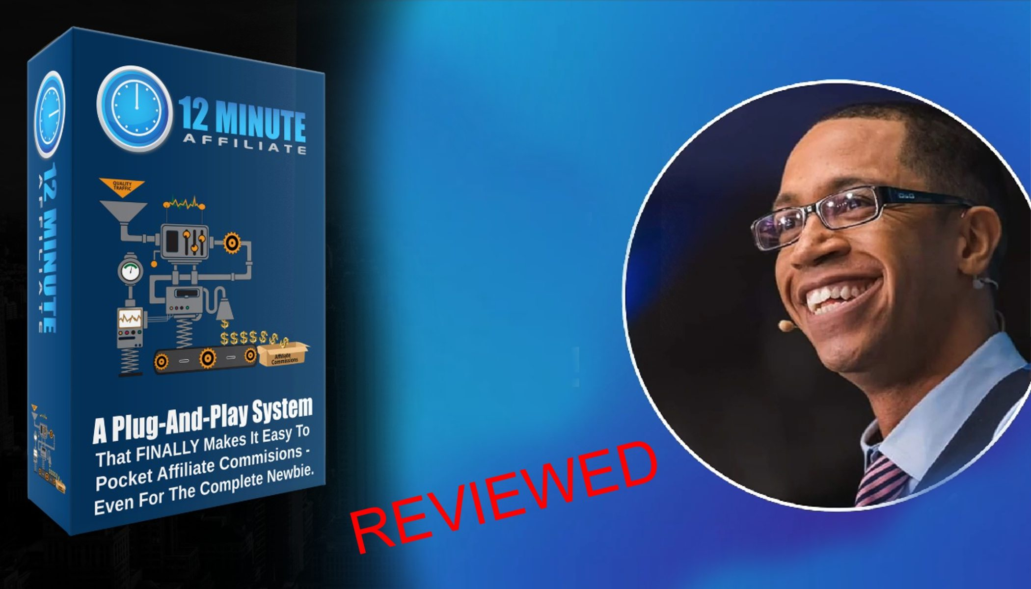 Is 12 Minute Affiliate Scam? – The hidden truth exposed in this review