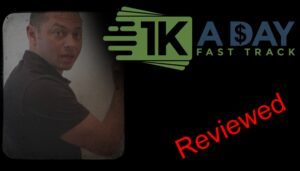 Read more about the article 1K A Day Fast Track Review – Scam or Legit?
