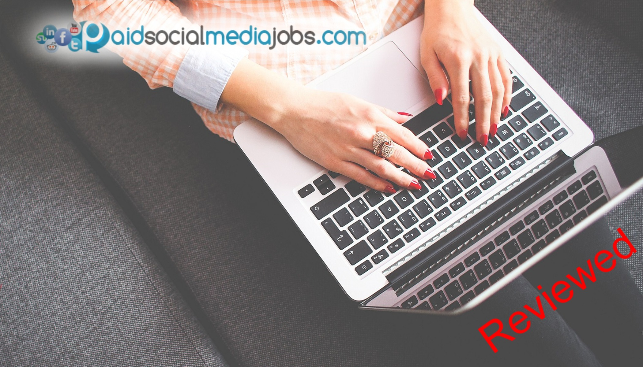 What is Paid Social Media Jobs about? Scam or Legit? [Review]